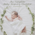 Oh Baby: The Complete Baby Registry Checklist